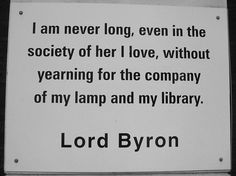 On love and library ~Lord Byron