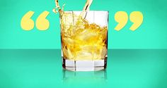 25 Quotes About Whiskey from the Famous Drinkers Who Loved It Best | First We Feast