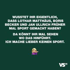 Wusstet Ihr Eigentlich Dass Lothar Matthaus Boris Becker Und Jan Ullrich Fruher Mal Sport Gemacht Haben Da Konnt Ihr Mal Sehen Wo Das Hinfuhrt