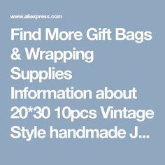 Find More Gift Bags & Wrapping Supplies Information about 20*30 10pcs Vintage Style handmade Jute Sacks Drawstring gift bags for jewelry/wedding/christmas Packaging Linen pouch Bags,High Quality bag,China gift bag christmas Suppliers, Cheap gift bags gold from Fashion MY life on Aliexpress.com