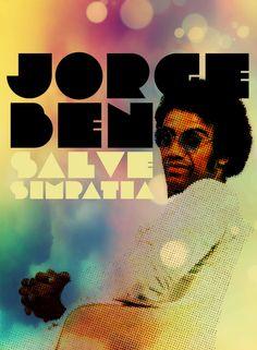 Fiz esse cartaz de bricadeira. curti guardei aqui. // JORGE BEN JOR - guitarrista, cantor e compositor carioca. Tem uma batida, um ritmo, um estilo de compor e de cantar singulares. // clique para ouvir: Jorge Ben Jor - Oba, la vem ela