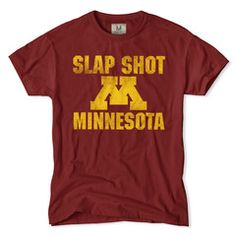 Minnesota Slap Shot T-Shirt College T Shirts 2989abcc2