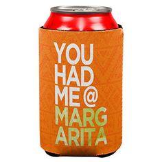 Cinco de Mayo - You Had Me at Margarita Can Cooler