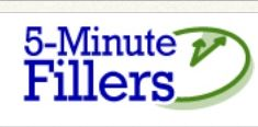 5-minute fillers