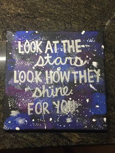 Coldplay yellow canvas, look at the stars look how they shine for you, galaxy, canvas, black, blue, purple, script, stars, Coldplay, coldplay canvas, sorority craft, theta phi alpha, sorority canvas, DIY, DIY galaxy