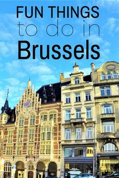 DIY- Fun things to do in Brussels, Belgium..best with map..read it..