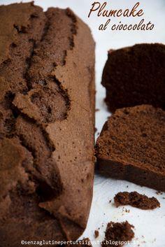 Senza glutine...per tutti i gusti!: Plumcake al cioccolato senza glutine