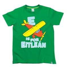 E is for Eitleain Kids Alphabet T-Shirt by Hairy Baby Alphabet For Kids, Irish, Tees, Mens Tops, Baby, T Shirt, Fashion, Supreme T Shirt, Moda