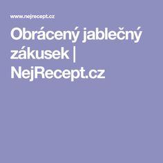 Obrácený jablečný zákusek   NejRecept.cz