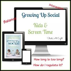 Growing Up Social-Kids & Screen Time is a discussion about how to handle this age of technology with our kids. With food for thought & practical tips to try