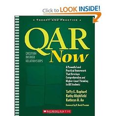 QAR Now: A Powerful and Practical Framework That Develops Comprehension and Higher-Level Thinking in All Students (Theory and Practice): Taffy E. Raphael, Kathy Highfield, Kathryn H. Au: 9780439745833: Amazon.com: Books