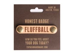 Dog ID tags, Honest Badges for Honest Collar Leather Dog Collars, unique dog collar, funny dog collars, custom dog tags, personalized collar
