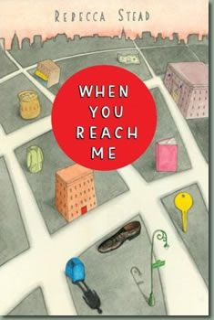WHEN YOU REACH ME by Rebecca Stead. I'm not going to tell you anything about this book except that it is one of the best books ever and you should read it, especially if you love/loved A WRINKLE IN TIME. This book will break your heart and put it back together. Great for kids and adults.