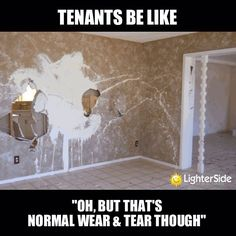 Gotta love tenants!