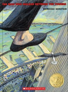 The Man Who Walked Between the Towers -- Read Aloud for 9/11, plus site for upper elementary picture book read alouds