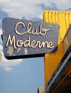 With the Club Moderne you get 3 nice signs in one spot. Vintage Signs For Sale, Vintage Neon Signs, Old Neon Signs, Old Signs, Neon Moon, Big Sky Montana, Custom Metal Signs, Advertising Signs, Googie