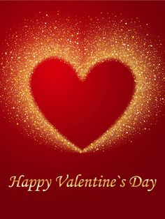 Send Free Golden Bright Heart Happy Valentine's Day Card to Loved Ones on Birthday & Greeting Cards by Davia. It's free, and you also can use your own customized birthday calendar and birthday reminders. Valentines Day Love Quotes, Happy Valentines Day Pictures, Valentine Images, Happy Valentines Day Card, Valentines Art, Holiday Pictures, Birthday Greeting Cards, Birthday Greetings, Card Birthday