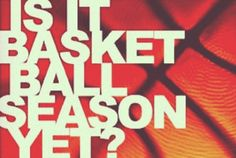 All year is basketball season for me. I never stop playing