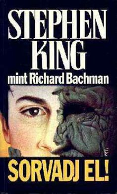 Tekla Könyvei – könyves blog: Stephen King (Richard Bachman) – Sorvadj el! King Richard, Blog, Blogging
