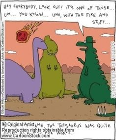 The Thesaurus was not the smartest dinosaur to have roamed the earth // tags: funny pictures - funny photos - funny images - funny pics - funny quotes -