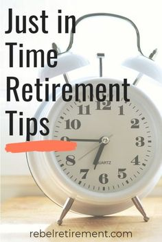 Basic training and retirement tips for Just in Time Retirement. Develop the mindset and culture for a retirement without worrying about money. #retirement #retire #lifestyle #finances #independence