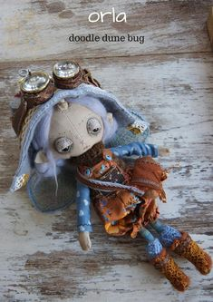 Orla, a one of a kind little steampunk sand doodle dune bug Dee Day, Pixie Ears, Steampunk Goggles, Bug Art, Little Doodles, Vintage Cotton, Creative Gifts, Dune, Art Dolls