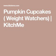 Pumpkin Cupcakes ( Weight Watchers) | KitchMe