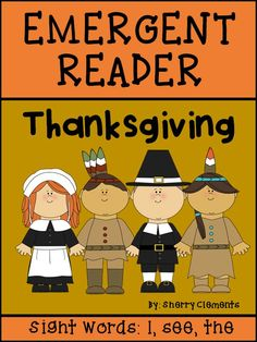 Emergent Reader: Thanksgiving (sight words: I, see, the) - Great for guided reading and sending home to read to parents! $