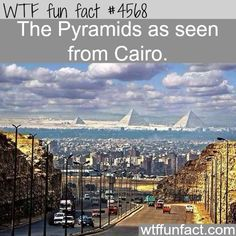 The Pyramids of Giza if seen today from a street in Cairo, Egypt. Wtf Fun Facts, Funny Facts, Funny Memes, Random Facts, Crazy Facts, Hilarious, Pyramids Of Giza, British Airways, The More You Know