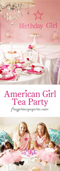 American Girl Tea Party Ideas - Frog Prince Paperie