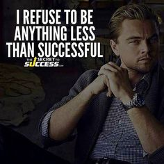 Success in life comes when you simply refuse to give up with goals so strong that obstacles failure and loss only act as motivation.
