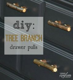 Beautiful and unique DIY tree branch drawer pulls.