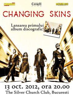 """Changing Skins - Lansare album """"Changing Skins"""""""