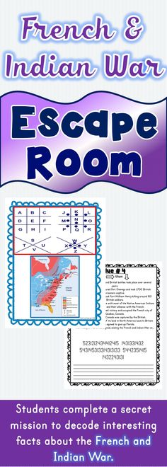 The French and Indian War Escape Room will take students on a secret mission around the classroom! This escape room has students decode interesting facts about the French and Indian War. This is the perfect resource to introduce the French and Indian War or the Revolutionary War. #history