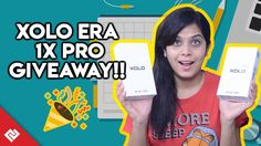 #PCTGiveaway Participate here friends!!!  XOLO Era 1X Pro Review & Giveaway! Unboxing, Camera Specs & Price in India