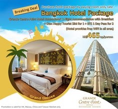 Breaking Deal:  Bangkok Hotel Package - Grande Centre Point Hotel Ratchadamri 1 Night Accommodation with Breakfast + Dtac Happy Tourist SIM for 1 + BTS 1 Day Pass for 2 - HK$465up/person. Details: http://www.asiatravelcare.com/mktg/20150404_grande_centre_point_hotel_ratchadamri_package-eng.htm