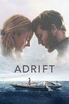 Adrift 2018 Starring Shailene Woodley & Sam Claflin based on a true story. Films Hd, Films Cinema, Free Films, Shailene Woodley, Hindi Movies, 2018 Movies, Movies Online, Ebooks Online, Free Ebooks