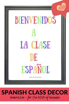 Welcome students back to school and into Spanish class with this big Spanish Word Wall, Spanish 1, How To Speak Spanish, Spanish Teaching Resources, Spanish Activities, Teaching Ideas, Spanish Classroom Decor, Classroom Door, Middle School Spanish