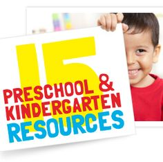 15 highly recommended preschool & kindergarten resources -- and many of these are FREE! Great list!