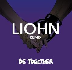 """LIOHN is slowly turning into a monster. In the past few months he's made a remarkable remix of """"Where Are U Now,"""" and also had a collaboration with THE Sebas. Major Lazer, My Jam, Quick Draw, Favorite Son, New Music, Case Study, Blue Eyes, The Past, Romantic"""
