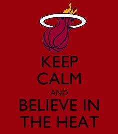 Miami Heat...Keep Calm
