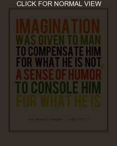 Humor is to me one of the most important values