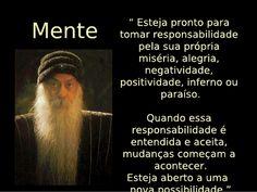 http://wwwblogtche-auri.blogspot.com.br/2014/08/osho-vontade-e-pensamento.html