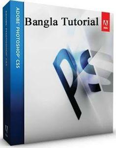 Adobe Photoshop CS5 (Bangla Tutorial)