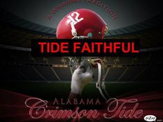 Can you say ROLL TIDE????
