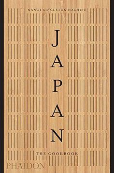 Japan: The Cookbook by Nancy Singleton Hachisu https://www.amazon.com/dp/0714874744/ref=cm_sw_r_pi_dp_U_x_0lK3AbM2H79TQ