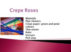 Crepe roses - Use this guide to make crepe roses, an ideal gift for mother's day.