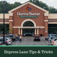 b9f411a9759 Harris Teeter Express Lane Tips   Tricks    Southern Savers Deal Today