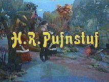 H.R. Pufnstuf!