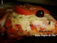 Blog da Suzy : Pizza Dupla de Pão (muito fácil)